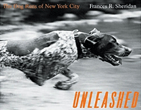 Unleashed: The Dog Runs of New York City
